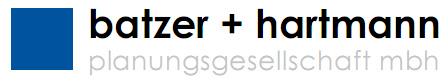 Batzer + Hartmann Planungsgesellschaft mbH -